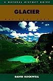 Glacier National Park, David L. Rockwell, 0395699819