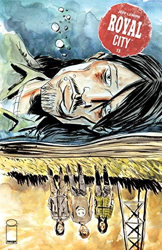Royal City (2017) #13 VF/NM Jeff Lemire Image Comics