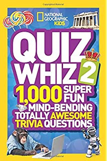 National geographic kids quiz whiz 1 000 super fun mind bending national geographic kids quiz whiz 2 1000 super fun mind bending totally awesome trivia fandeluxe Document