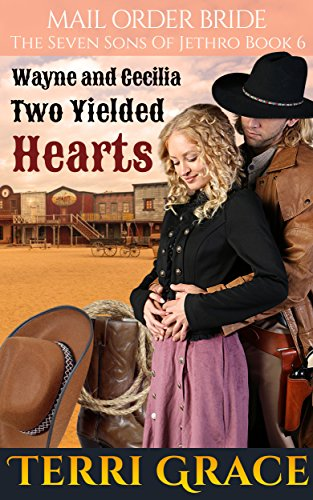 Mail Order Bride: Two Yielded Hearts (the Seven Sons Of Jethro Book 6)