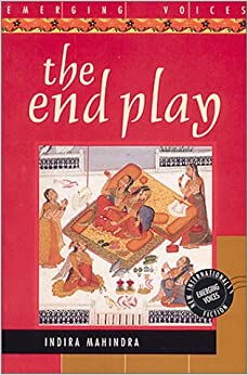 The End Play (Emerging voices - new International fiction)