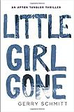 Little Girl Gone (An Afton Tangler Thriller)