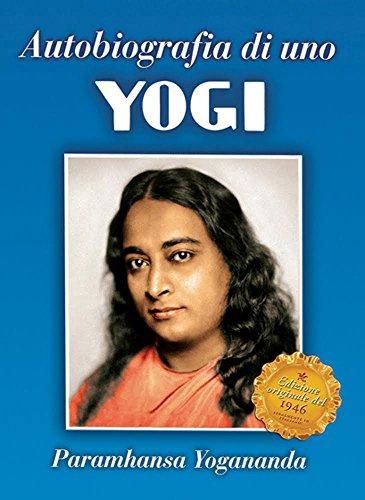 Autobiografia di uno Yogi (Ricerca interiore)