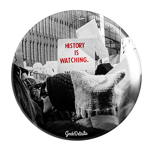 (Geek Details History Is Watching (Women's March Photo) 2.25