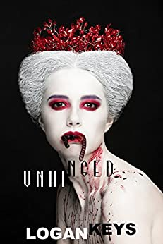 Unhinged: A collection of horror short stories by [Keys, Logan]