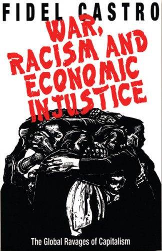 War, Racism and Economic Justice: The Global Ravages of Capitalism PDF