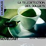 La télédétection des goujats (Collection Novelcast)    Palimpseste