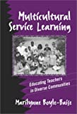 multicultural service learning educating teachers in diverse communities