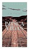 Buscavidas (Spanish Edition)
