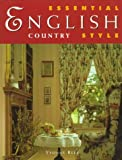 Essential English Country Style, Yvonne Rees, 0706376374