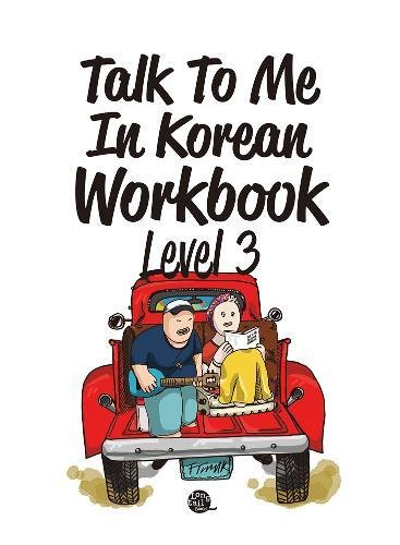 Talk To Me In Korean Workbook Level 3(Downloadable Audio Files Included) (Best Korean Language Program)