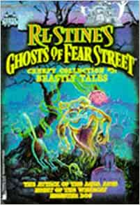 Beastly Tales R L Stines Ghosts of Fear Street Creepy