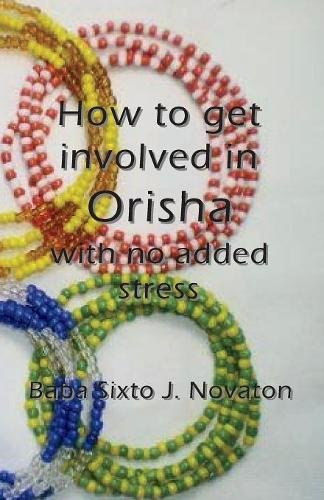 How to Get Involved in Orisha with No Added Stress pdf epub