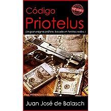 Código Priotelus: ¡El Último Gran Enigma! (Spanish Edition)