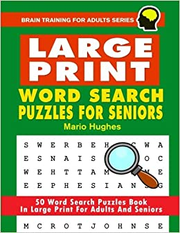 Large Print Word Search Puzzles For Seniors 50 Word Search Puzzles