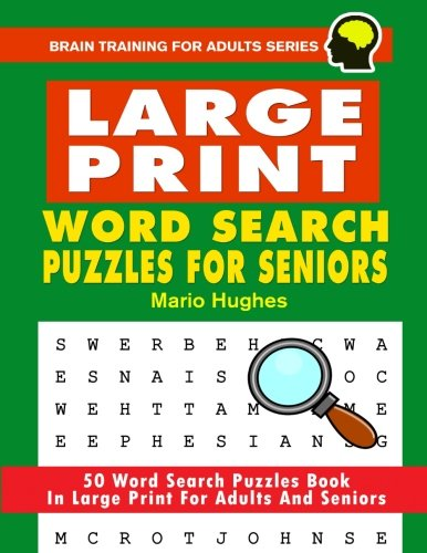 image regarding Free Printable Word Searches for Adults Large Print referred to as Superior Print Term Appear Puzzles For Seniors: 50 Term Look