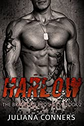 Harlow: A Military Bad Boy Romance (The Bradford Brothers Book 2)