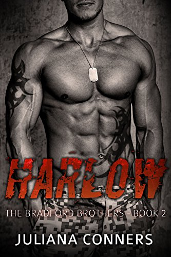 Harlow: A Military Bad Boy Romance (The Bradford Brothers Book 2) by [Conners, Juliana]