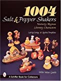 1004 Salt & Pepper Shakers: Nursery Rhyme and Literary Characters (Schiffer Book for Collectors)