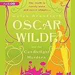 Oscar Wilde and a Death of No Importance   Gyles Brandreth