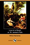 Love in a Wood; or, St James's Park, William Wycherley, 1409908631
