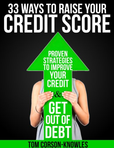 33-Ways-To-Raise-Your-Credit-Score-Proven-Strategies-To-Improve-Your-Credit-and-Get-Out-of-Debt