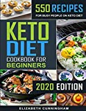 Keto Diet Cookbook For Beginners: 550 Recipes For