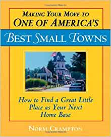 Making your move to one of america 39 s best small towns how for Americas best home place