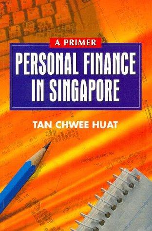 Personal Finance in Singapore: A Primer PDF