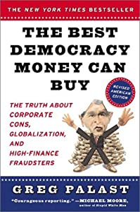 The Best Democracy Money Can Buy by Plume