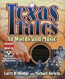 Texas Tales in Words and Music, Larry Hodge and Michael Stevens, 1556227949