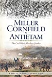 img - for Miller Cornfield at Antietam: The Civil War's Bloodiest Combat (Civil War Series) book / textbook / text book