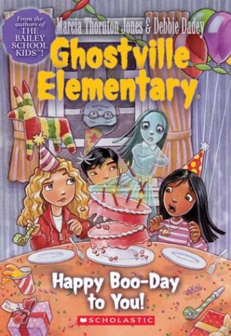 Happy Boo-Day to You (Ghostville Elementary #6) pdf