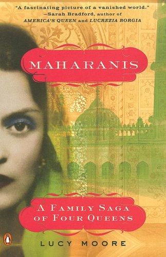 Maharanis: A Family Saga of Four Queens