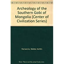 Archeology of the Southern Gobi of Mongolia