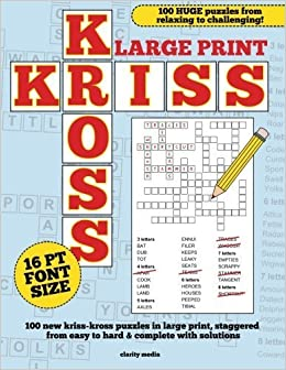 Large Print Kriss Kross Puzzles by Clarity Media (2015-09-01)