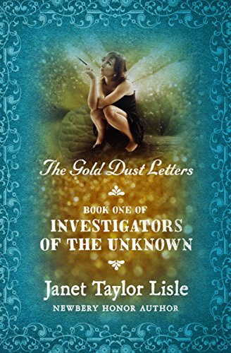 The Gold Dust Letters (Investigators of the