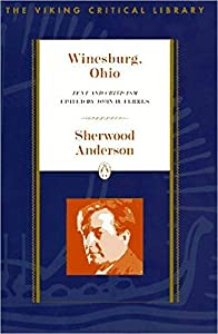 Winesburg, Ohio: Text and Criticism (Critical Library, Viking)