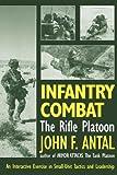 Infantry Combat, John F. Antal, 089141536X