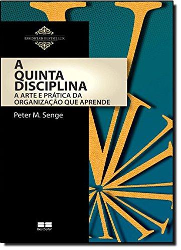 A Quinta Disciplina - Coleção Essenciais BestSeller (Em Portuguese do Brasil) pdf
