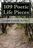 109 Poetic Life Pieces, Joseph Anthony Sanchez, 1441479619