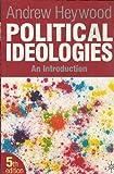 Political Ideologies 5e Ind ed