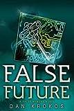 Download False Future (A False Memory Novel) in PDF ePUB Free Online