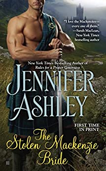 The Stolen Mackenzie Bride (Mackenzies Series) by [Ashley, Jennifer]
