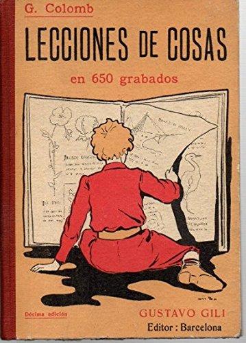PIEDRAS. METALES. EL AGUA Y EL AIRE. MATERIAS ALIMENTICIAS. ALUMBRADO Y CALEFFACCION. LA ELECTRICIDAD. VESTIDOS...: G. COLOMB: Amazon.com: Books