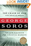 The Crash of 2008 and What it Means:...