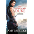The Highland Duke (Lord of the Highlands Book 1)