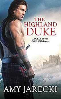 The Highland Duke (Lord of the Highlands Book 1) by [Jarecki, Amy]