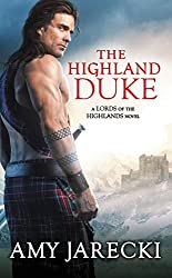 The Highland Duke (Lords of the Highlands Book 1)