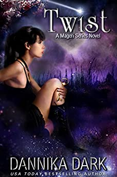 Twist (Mageri Series Book 2) by [Dark, Dannika]